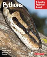 Barron's Pythons A Complete Pet Owner's Manual