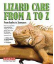 Barron's Lizard Care From A to Z